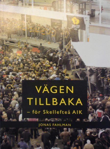 Vägen tillbaka för Skellefteå AIK