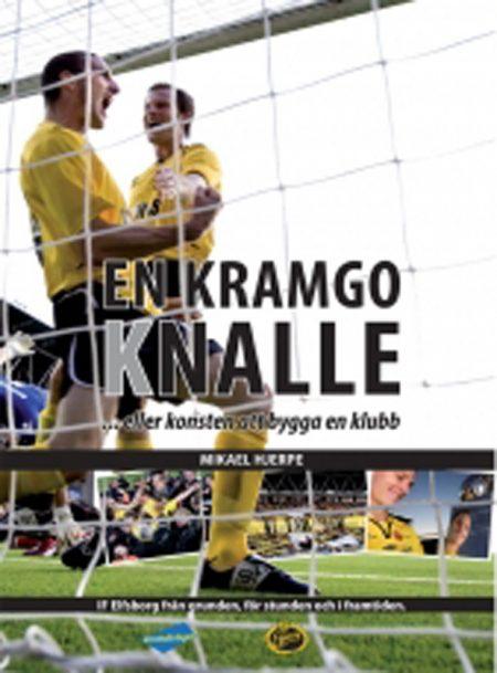 IF Elfsborg – en kramgo knalle