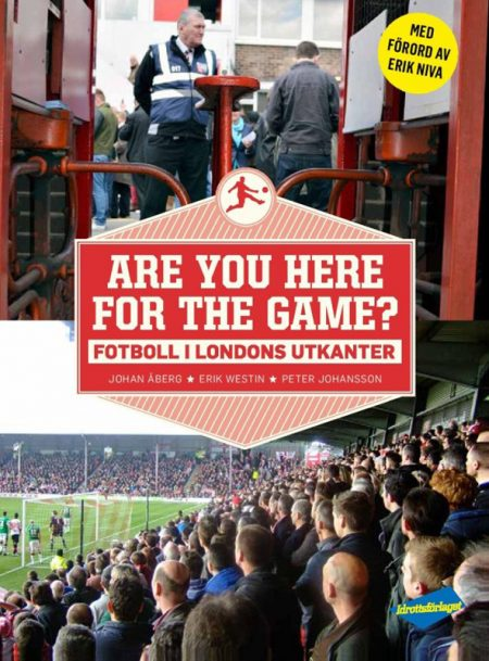 Fotboll i Londons utkanter - Are you here for the game?