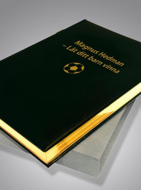Låt ditt barn vinna av Magnus Hedman Bibliofilupplaga