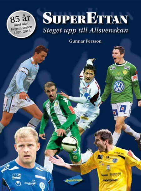 Superettan – steget upp till Allsvenskan