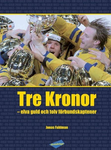 Tre Kronor – elva guld och tolv förbundskaptener