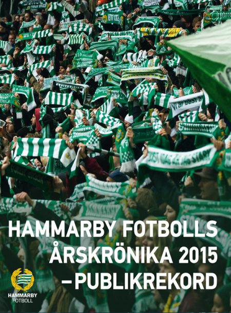 Hammarby Fotbolls Årskrönika 2015 – publikrekord