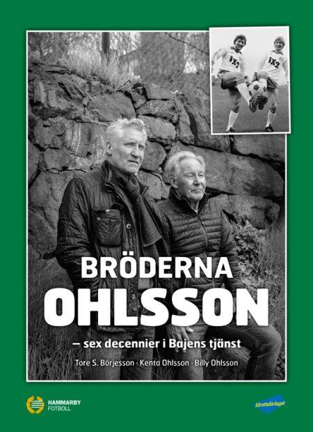 Bröderna Ohlsson – sex decennier i Bajens tjänst