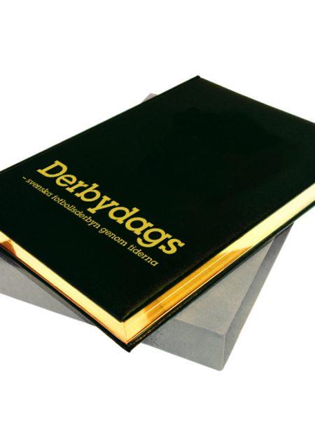 DERBYDAGS - SVENSKA FOTBOLLSDERBYN GENOM TIDERNA BIBLIOFILUPPLAGA