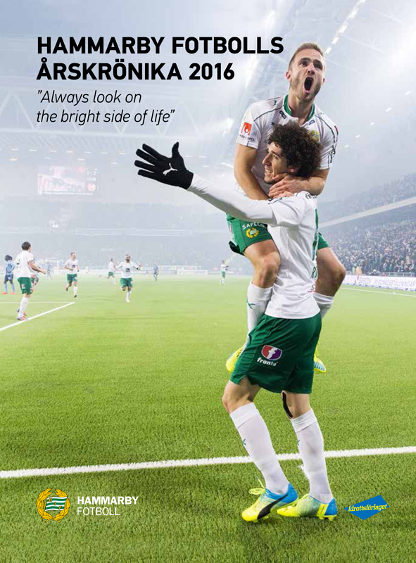"Hammarby Fotbolls Årskrönika 2016 - ""Always look on the bright side ... e6ada17fcc8fe"