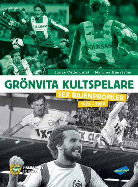 Grönvita kultspelare – Sex Bajenprofiler 1970-2008, Signerat ex.