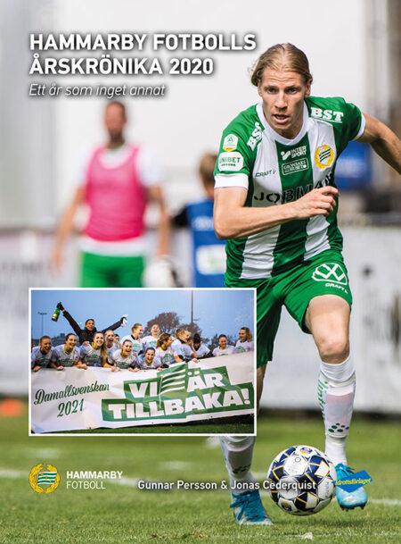 """Hammarby Fotbolls Årskrönika 2020 - """"Ett år som inget annat"""""""